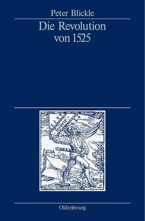 Die Revolution von 1525 von Blickle,  Peter