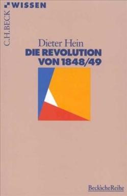 Die Revolution von 1848/49 von Hein,  Dieter