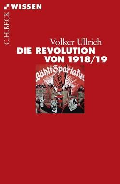 Die Revolution von 1918/19 von Ullrich,  Volker