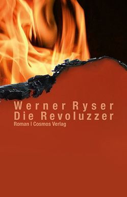 Die Revoluzzer von Ryser,  Werner