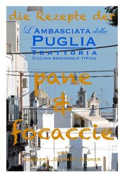 die Rezepte der L'Ambasciata della Puglia / die Rezepte der L'Ambasciata della Puglia I. von ginner,  gerhart