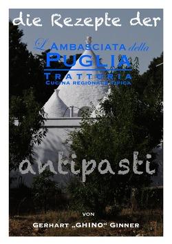 die Rezepte der L'Ambasciata della Puglia / Die Rezepte der L'Ambasciata della Puglia II. von ginner,  gerhart