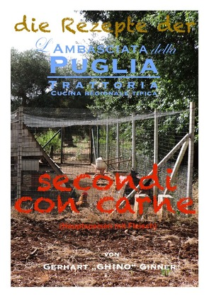 die Rezepte der L'Ambasciata della Puglia / die Rezepte der L'Ambasciata della Puglia IX. von ginner,  gerhart