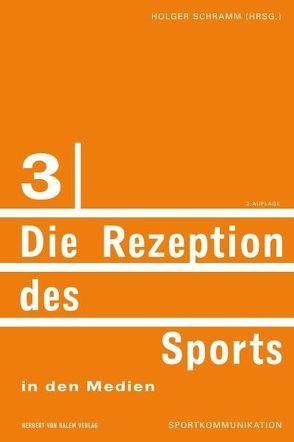 Die Rezeption des Sports in den Medien von Schramm,  Holger