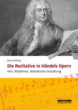 Die Rezitative in Händels Opern von Rilling,  Daniel