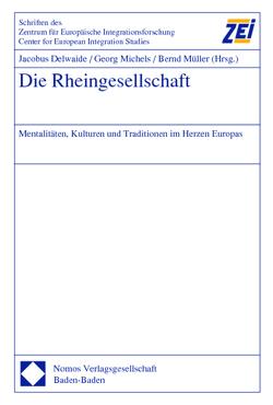 Die Rheingesellschaft von Delwaide,  Jacobus, Michels,  Georg, Mueller,  Bernd