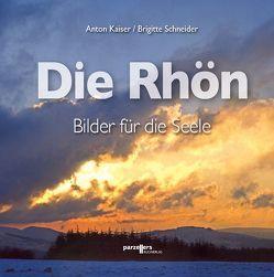 Die Rhön von Kaiser,  Anton, Schneider,  Brigitte