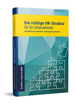 Die richtige HR-Struktur für Ihr Unternehmen von Bruederlin,  Gery