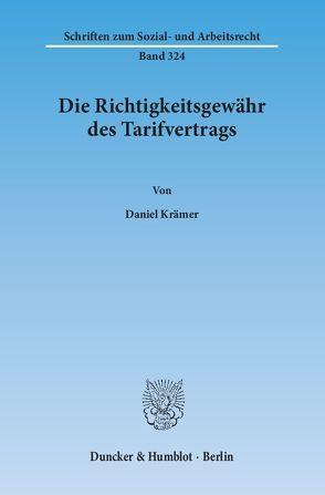 Die Richtigkeitsgewähr des Tarifvertrags. von Krämer,  Daniel