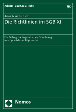 Die Richtlinien im SGB XI von Kessler-Jensch,  Adina