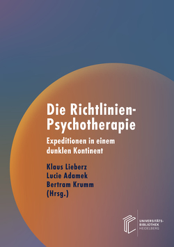 Die Richtlinien-Psychotherapie von Adamek,  Lucie, Krumm,  Bertram, Lieberz,  Klaus, Mathes,  Klara A., Rieping,  Marie-Luise, Ullrich,  Hanno