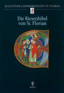 Die Riesenbibel von St. Florian von Buchmayr,  Friedrich, Rehberger,  Karl, Simader,  Friedrich