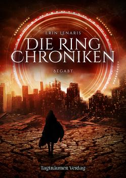 Die Ring Chroniken 1 von Lenaris,  Erin