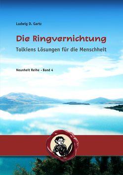 Die Ringvernichtung von Gartz,  Ludwig