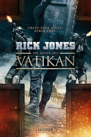 Die Ritter des Vatikan von Jones,  Rick, Schiffmann,  Andreas