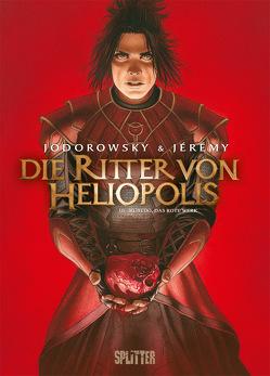 Die Ritter von Heliopolis. Band 3 von Jérémy, Jodorowsky,  Alejandro