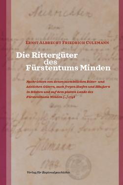 Die Rittergüter des Fürstentums Minden von Culemann,  Ernst Albrecht Friedrich, Schröder,  Sebastian