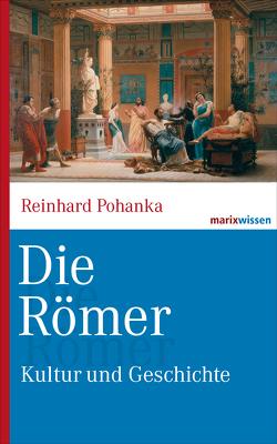 Die Römer von Pohanka,  Reinhard