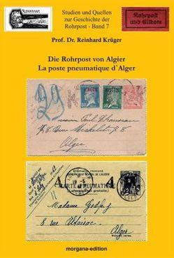 Die Rohrpost in Algier von Krüger,  Prof Dr. Reiner