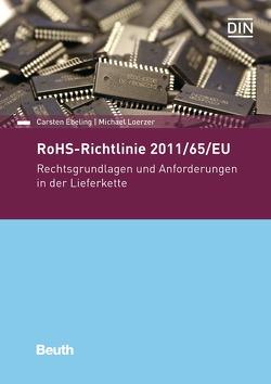 RoHS-Richtlinie 2011/65/EU von Ebeling,  Carsten, Loerzer,  Michael