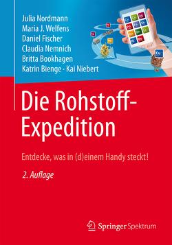 Die Rohstoff-Expedition von Bienge,  Katrin, Bookhagen,  Britta, Fischer,  Daniel, Nemnich,  Claudia, Niebert,  Kai, Nordmann,  Julia, Welfens,  Maria J.