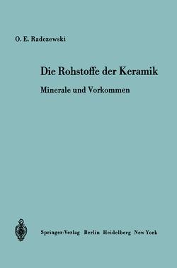 Die Rohstoffe der Keramik von Radczewski,  O.-E.