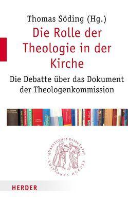 Die Rolle der Theologie in der Kirche von Söding,  Thomas