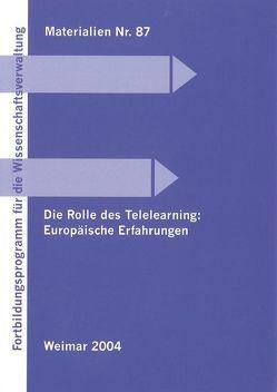 Die Rolle des Telelearning: Europäische Erfahrungen von Bartz,  Ralf, Groten,  Hubert, Hoyer,  Helmut