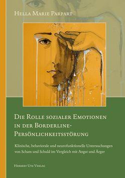 Die Rolle sozialer Emotionen in der Borderline-Persönlichkeitsstörung von Parpart,  Hella Marie