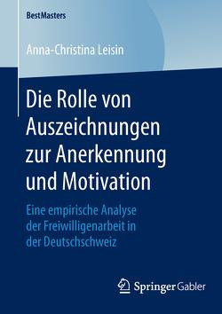 Die Rolle von Auszeichnungen zur Anerkennung und Motivation von Leisin,  Anna-Christina