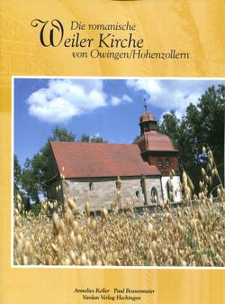 Die romanische Weiler Kirche von Owingen/Hohenzollern von Keller,  Annalies