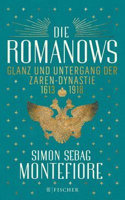 Die Romanows von Gockel,  Gabriele, Schuhmacher,  Naemi, Schuhmacher,  Sonja, Sebag Montefiore,  Simon, Steckhan,  Barbara