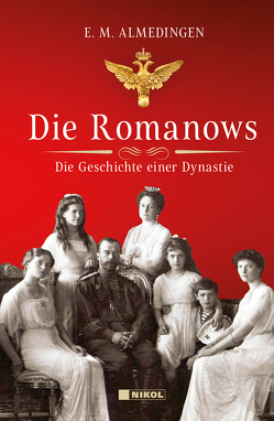 Die Romanows von Almedingen,  E.M.