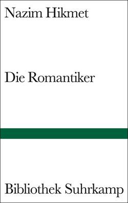 Die Romantiker von Bichsel,  Peter, Egghardt,  Hanne, Hikmet,  Nâzim