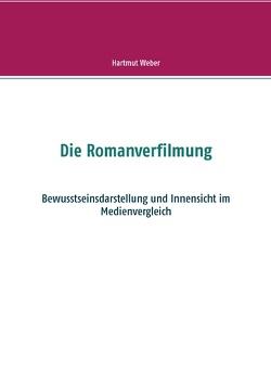 Die Romanverfilmung von Weber,  Hartmut