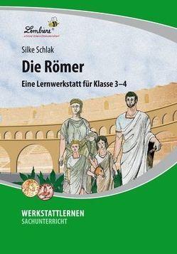 Die Römer: Eine Lernwerkstatt für den Schunterricht in Klasse 3-4, Werkstattmappe von Schlak,  Silke