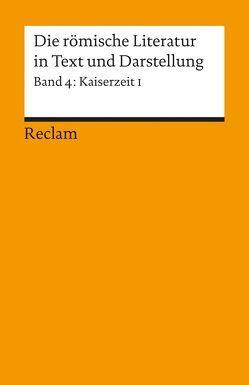 Die römische Literatur in Text und Darstellung. Lat. /Dt. / Kaiserzeit I (von Seneca maior bis Apuleius) von Albrecht,  Michael von, Kißel,  Walter