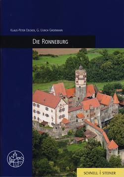 Die Ronneburg von Decker,  Klaus-Peter, Götz,  Roman, Grossmann,  Ulrich, Radt,  Timm, Wartburg-Gesellschaft zur Erforschung