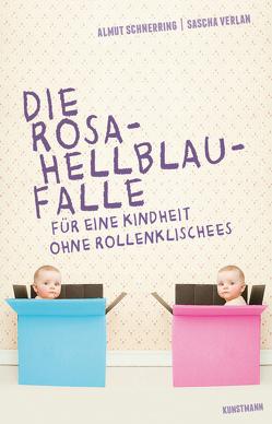 Die Rosa-Hellblau-Falle von Schnerring,  Almut, Verlan,  Sascha