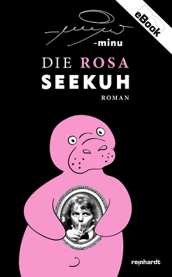 Die rosa Seekuh von MINU