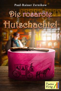 Die rosarote Hutschachtel von Zernikow,  Paul-Rainer
