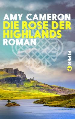 Die Rose der Highlands von Cameron,  Amy