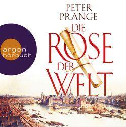 Die Rose der Welt von Kuhnert,  Reinhard, Prange,  Peter