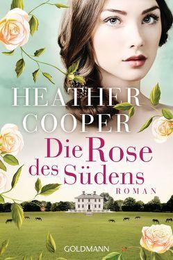 Die Rose des Südens von Cooper,  Heather