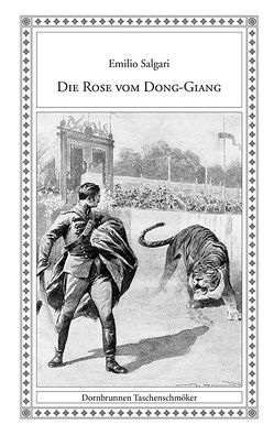 Die Rose vom Dong-Giang von Frank,  Gerd, Minardi,  Adriano, Salgari,  Emilio