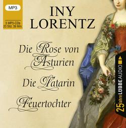 Die Rose von Asturien / Die Tatarin / Feuertochter von Geissler,  Dana, Lorentz,  Iny, Moll,  Anne, Schöner,  Sandra Maria