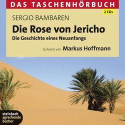 Die Rose von Jericho von Bambaren,  Sergio, Hoffmann,  Markus