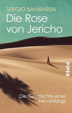 Die Rose von Jericho von Bambaren,  Sergio, Lind,  Clara