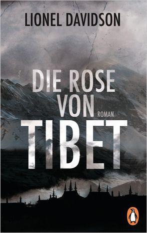 Die Rose von Tibet von Davidson,  Lionel, Gnade,  Ursula