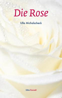 Die Rose von Michalscheck,  Ulla